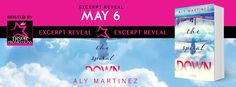 Renee Entress's Blog: [Excerpt Reveal] The Spiral Down by Aly Martinez