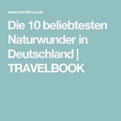 Die 10 beliebtesten Naturwunder in Deutschland | TRAVELBOOK