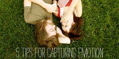 5 Tips for Capturing Emotion in Photos