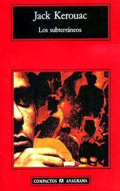 los subterraneos - Jack Kerouac