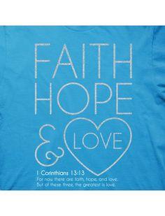 Faith, Hope and Love - Women's Christian T-Shirt