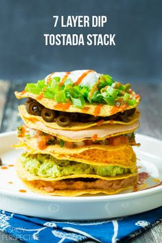 Seven Layer Dip Tostada Stack #7LayerDip #Mexican #party @OldElPaso…