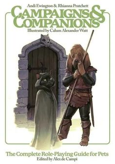 Campaigns & Companions: The Complete Role-Playing Guide for Pets