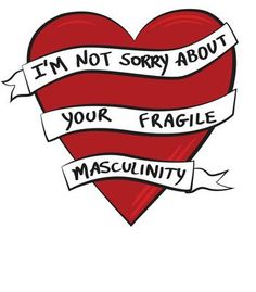 """Fragile Masculinity"" by T-Hype – girl power tattoo Feminist Af, Feminist Quotes, Feminist Apparel, Feminist Shirt, Women Rights, Yennefer Of Vengerberg, Smash The Patriarchy, Intersectional Feminism, Statements"