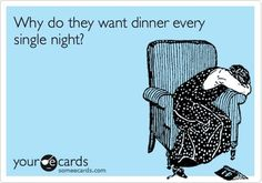 How I Stopped Dreading to Cook Dinner #meal_plan. This is how I feel a lot of times since we have been in the apt.