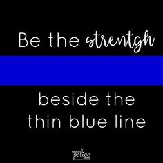 Police wives, you are the strongest women I know! We hold the thin blue line strong when our heroes are working. Police Officer Wife, Police Wife Life, Police Girlfriend, Probation Officer, Law Enforcement Wife, Police Tattoo, Police Quotes, Leo Wife, Blue Line Police