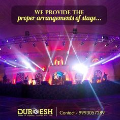 The Stage becomes extraordinary with our arrangements. Call us 9993057289 today or Visit:- http://www.durgeshsound.com/services/