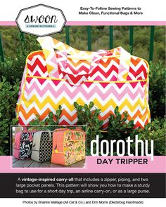 Swoon Bag Pattern Dorothy Day Tripper by SwoonPatterns on Etsy, $5.95
