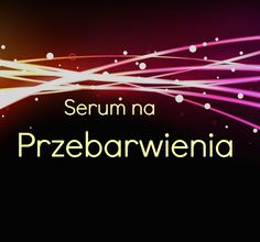 Przeciętna Polka: Serum wybielające przebarwienia Arbutyna i Witamin...
