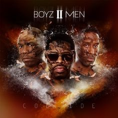 Collide / Boyz II Men  http://encore.greenvillelibrary.org/iii/encore/record/C__Rb1380593