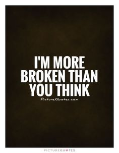 "Best 24 Disappointment Quotes Marriage – Disappointment Quotes ""My partner and i seldom contemplate our I'm Broken Quotes, Feeling Broken Quotes, Quotes Deep Feelings, Mood Quotes, Broken Quotes Falling Apart, Broken Family Quotes, Sadness Quotes, Quotes About Broken Love, Broke Heart Quotes"