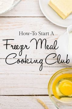 How-To Start a Freezer Meal Cooking Club {+ FREE Printable Guidelines} | Houston Moms Blog