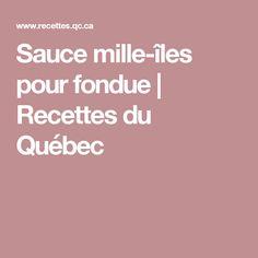Sauce mille-îles pour fondue | Recettes du Québec