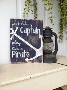 Work like a CAPTAIN Play like a PIRATE 12x16 Hand Painted Wooden Sign with Anchor by ASign4Life on Etsy