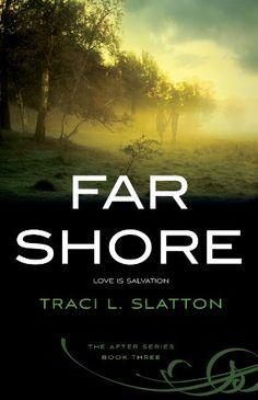 Far Shore (After Book 3) by Traci L. Slatton http://www.amazon.com/dp/B00FQJQJNM/ref=cm_sw_r_pi_dp_5J64vb0E4G5SY