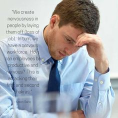 We create nervousness in people by laying them off (loss of job). In turn, we have a nervous workforce. Howe can employees be productive and nervous? Wednesday Wisdom, Insight, Author, Writers