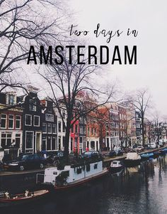 On one of my trips to Europe I would like to take a day or two to visit Amsterdam - #JessyNMike