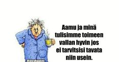 Ole kiltti lapsillesi ... - HAUSK.in Ecards, Memes, Quotes, E Cards, Quotations, Meme, Quote, Shut Up Quotes