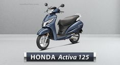 Honda Activa 125 Price, Colours, Images, Models, Mileage, Specifications. Honda Activa 125 price starts at Rs. 58,081 onwards. Activa 125 is available in 5 colours, 54 kmpl of mileage*, 108 kg of weight, 84 kmph top speed. Honda Scooter Models, Scooter Price, Honda Scooters, Tubeless Tyre, Performance Engines, Image Model, Seat Storage, New Honda