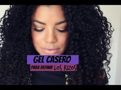 GEL NATURAL PARA DEFINIR EL CABELLO RIZADO - YouTube