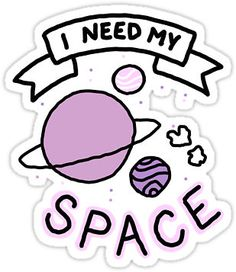 I need my space sticker by MarchKitty
