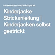 Kinderjacke Strickanleitung   Kinderjacken selbst gestrickt
