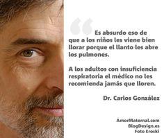 Carlos González: 7 frases memorables sobre crianza, alimentación y conciliación en AmorMaternal.com