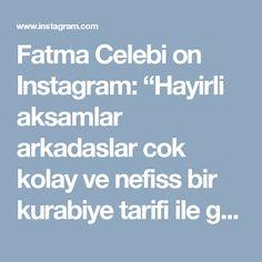 """Fatma Celebi on Instagram: """"Hayirli aksamlar arkadaslar cok kolay ve nefiss bir kurabiye tarifi ile geldim😀🙋 Fistik ezmeli kurabiye: 1 yumurta,125 gr yumusatilmis…"""""""