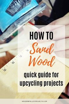 All you need to know DIY wood sanding tips for upcycling and pallet projects. Info on how to achieve perfectly smooth results and advice on wood sanding tools and materials.  #woodsandingtips  #sandingpowertools Woodworking Power Tools, Beginner Woodworking Projects, Diy Woodworking, Painted Pallet Art, Painting On Pallet Wood, Sanding Tips, Sanding Wood, Spray Paint Wood, Spray Paint Projects