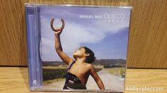 MANUEL RUIZ QUECO. TENGO. SHAKETOWN MUSIC - 2003. 10 TEMAS / CALIDAD LUJO.