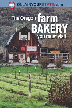 Travel | Oregon | Bakery | Farm | Rural | Places To Eat | Pastries