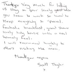 Guest feedback after a two night stay with us.