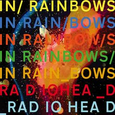 In Rainbows - 2007