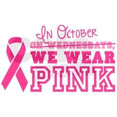 In October, we wear pink T-Shirt on CafePress.com