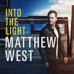 Into the Light par Matthew West
