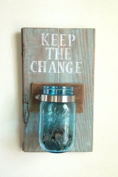 KEEP THE CHANGE Laundry room decor by shoponelove on Etsy. I so need this!!!! Jordon ALWAYS has change in his pocket! Creative Ideas Quirky Ideas