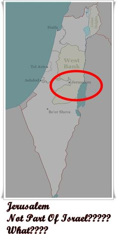 The World Divides S Land By Amnotashamed Now I Ve Heard Everything Now Prophecy Is About To Be Complete The World Has Decided That Israel Is Not