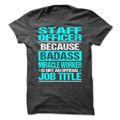 Awesome Shirt For Staff Officer T-Shirts, Hoodies, Sweatshirts, Tee Shirts (21.99$ ==> Shopping Now!)