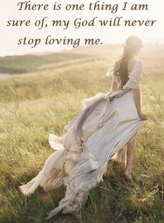 God will never stop loving you