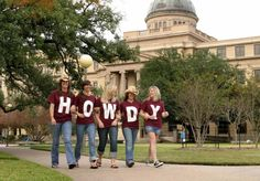 Howdy! The official greeting of Aggieland. If you hear it, say it back. We acknowledge each other here in College Station; it's all about respect.