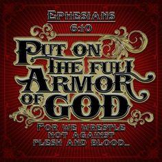 ~Ephesians 6:10