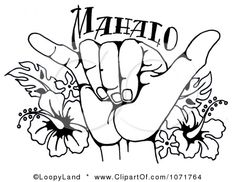 Google Image Result for http://images.clipartof.com/small/1071764-Clipart-Black-And-White-Hang-Loose-Shaka-Hand-And-Hawaiian-Hibiscus-Flowers-Royalty-Free-Illustration.jpg