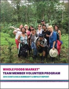 Whole Foods Market Team Member Volunteers travel to countries where Whole Planet Foundation funds microredit--like Costa Rica!