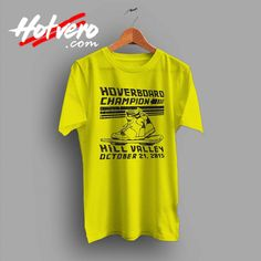 34151299 Hoverboard Champion Hill Valley Custom T Shirt