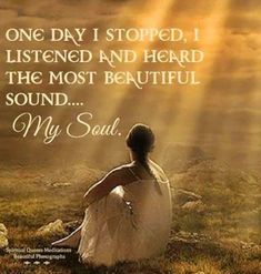 SEO Keyword Tracker Tool - Free To Try! One day I stopped, I listened and heard the most beautiful sound. My Soul.One day I stopped, I listened and heard the most beautiful sound. My Soul. Spiritual Awakening, Spiritual Quotes, Spiritual Path, Gaia, Soul Searching, Inspirational Thoughts, Inner Peace, Law Of Attraction, Inspire Me