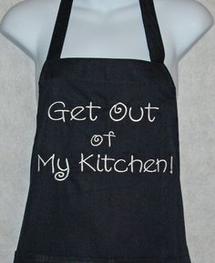 Get Out of My Kitchen Apron Embroidered by AGiftToTreasure on Etsy