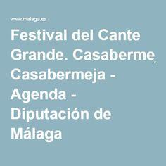 Festival del Cante Grande. Casabermeja - Agenda - Diputación de Málaga