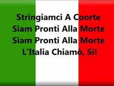 Jan 2012  Il Canto degli Italiani (The Song of the Italians) is the Italian national anthem. It is best known among Italians as Inno di Mame...