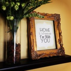 Home Decor Print: Home Is Wherever Im With You   Wall Art   For The