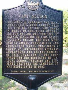 Historical Marker *CAMP NELSON   Camp Nelson (a.k.a. Confederate) Cemetery  Lonoke County, Arkansas